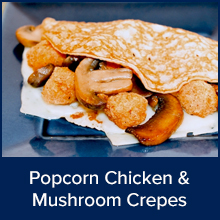 Popcorn Chicken and Mushroom Crepes
