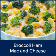 Broccoli Ham Mac and Cheese